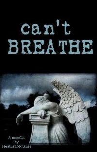 Can't Breathe: A Novella cover