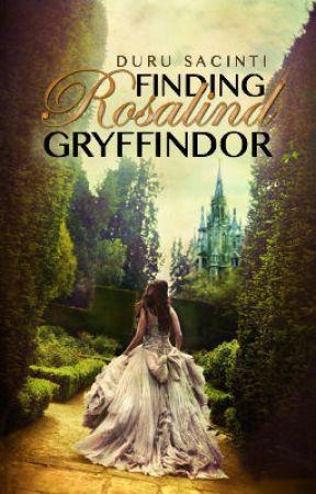 Finding Rosalind Gryffindor  I √ by WildSpirit44