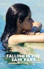 Falling is the easy part (Camren) by hiddenflowers_
