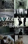 A Zombies Bite (Z Nation 10k Fan Fic) cover