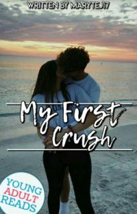 My first crush (COMPLETED)√ cover