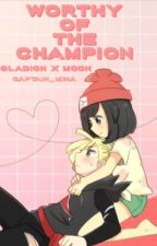 Worthy of the Champion (Gladion x Moon) [FINISHED] by captain_mina