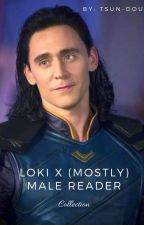 Loki x (Mostly) Male Reader Collection by tsun-dou