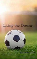 Living the Dream by raerae___333