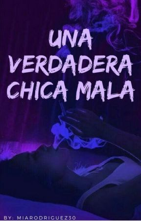 ➳Una verdadera chica mala by MiaRod30