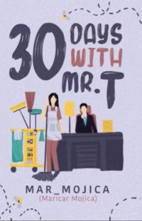 30 Days with Mr. T (Published under PSICOM Publishing Inc.) cover