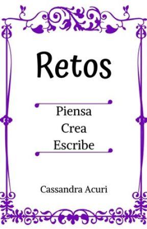 Retos by CassandraAcuri