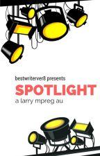Spotlight ~ larry mpreg au by bestwriterever8