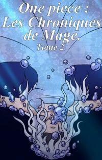 One Piece : Les Chroniques de Mage (Tome 2). cover