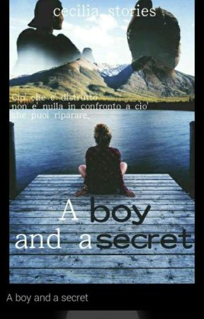 A boy and a secret (IN PAUSA) by cecilia_stories
