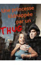 Une princesse kidnappée par un Thug by MichaelRaison
