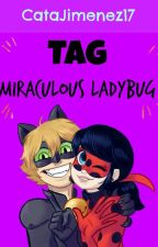 Tag Miraculous Ladybug by CataJimenez17