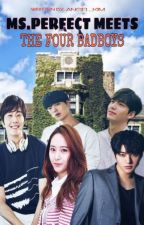 Ms. Perfect meets the Four Badboys by _AngelKim
