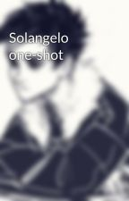 Solangelo one-shot by asknicosolangelo