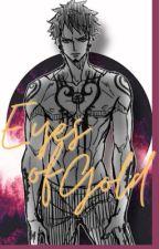 Eyes Of Gold [ Trafalgar Law X Reader ] by evixtus