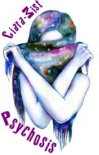 Psychosis by Ciara-Mist