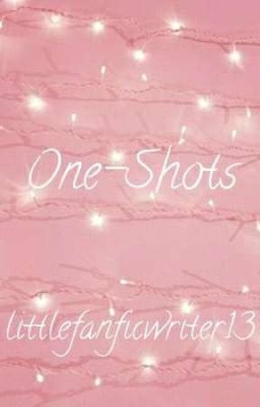 Light Up The Night   One-Shots   Discontinued by littlefanficwriter13