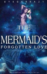 The Mermaid's Forgotten Love (Legolas love story) cover