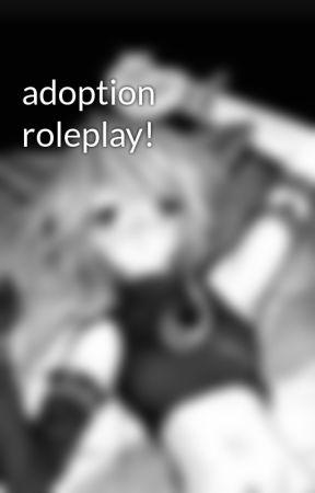 adoption roleplay! by thorntheneko