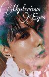Mysterious Eyes [J.J.K] ✔️ cover