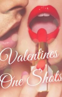 Valentines One Shots cover