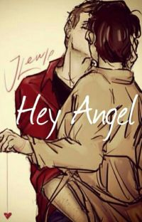 Hey Angel || Destiel Soul Mate AU cover