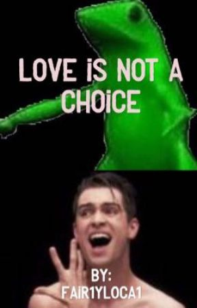 Love Is Not A Choice  by hornessy