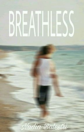 BREATHLESS by NadiaBalestri