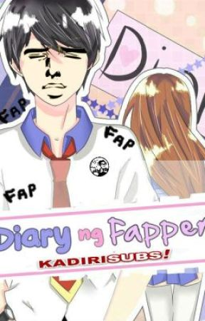 Diary ng Fapper by KadiriPad