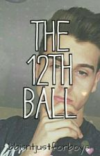 The 12th Ball (Tal Fishman/Reaction Time fanfiction) by bbisntjustforboys
