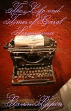 The Life and Times of Carol Sergeyevna by GavinPippin