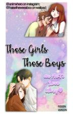 Those Girls, Those Boys [AoT x OCs] - [IN PAUSA] by pachiemuchka