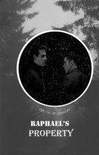Raphael's Property by t-h-e-quiet