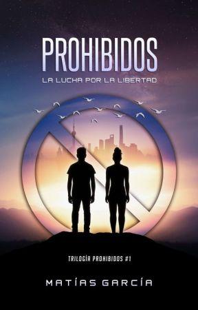 PROHIBIDOS by matiasgonzalogarcia