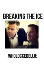 Breaking the ice {Mystrade} by WholockedEllie