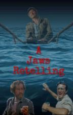A Jaws Retelling by Ringoism