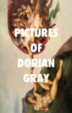 Pictures of Dorian Gray by lovergirls-
