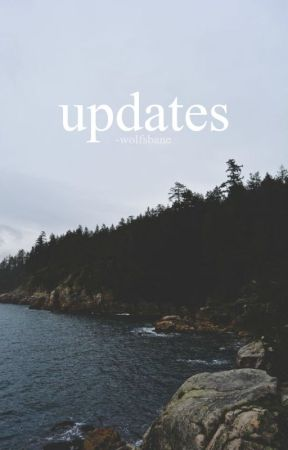 ☆ updates ☆ by -wolfsbane