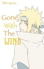Yandere!Minato x Reader: Gone With The Wind | Discontinued  by Keopize