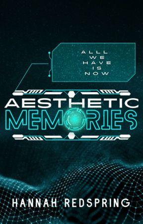 Aesthetic Memories by HannahRedspring