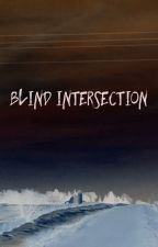 Blind Intersection by MrsCosmopilite