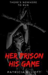 Her Prison, His Game | ✔ cover