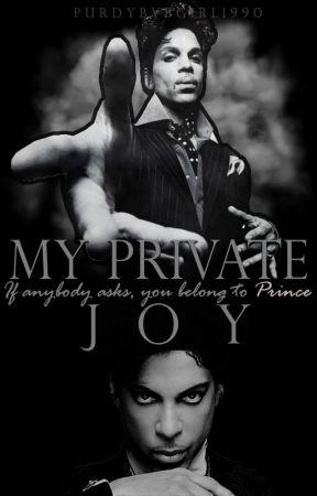 My Private Joy (Prince Imagines) by purdybvbgirl1990