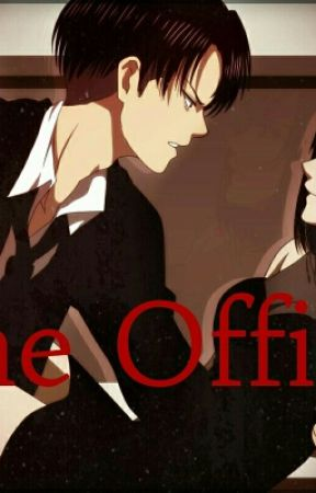 The Office  (Modern Rivamika Fanfiction) by TheKawaiiPotatoAnime
