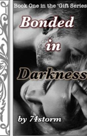 Bonded in Darkness(18+)*Slow Updates* by 74storm