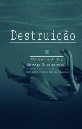 Destruição  by wplopes