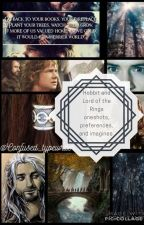Hobbit and Lord of the Rings oneshots, Book 1 by confused_typewriter