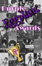 Purple Eggplant Awards by BlueRainbowBrite