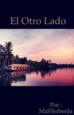 El Otro Lado  by MaSTerbenJa