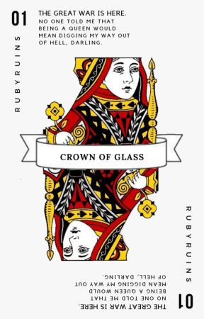 CROWN OF GLASS  ✔ by rubyruins